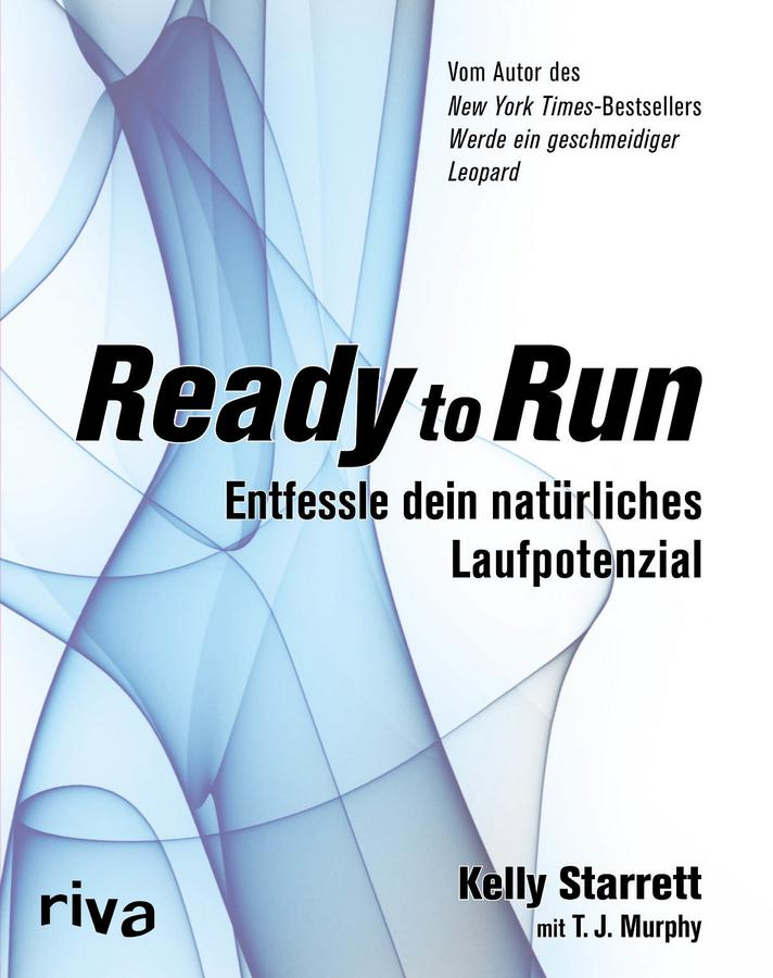 Ready to Run - Entfessle dein Laufpotenzial