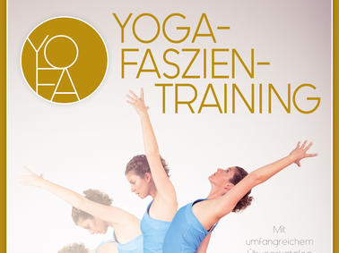 Faszien-Yoga, Übungen, Training,