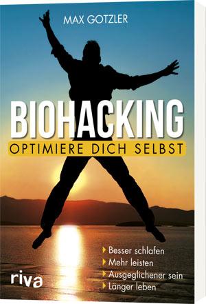 die besten Biohacking-Methoden