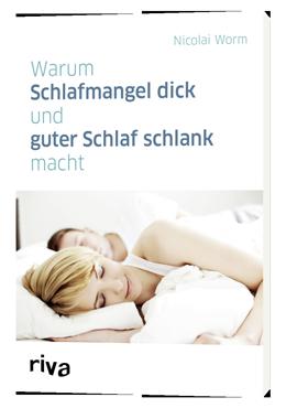 Schlafmangel, Stoffwechsel, Nicolai Worm