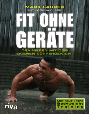 Fit ohne Geräte -Trainieren mit dem eigenen Körpergewicht