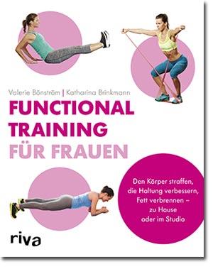 Functional Training: Die besten Übungen für Frauen