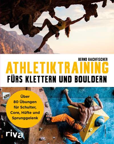 Effektives Training für Boulderer und Kletterer