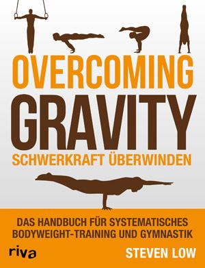 Das Handbuch für systematisches Bodyweight-Training und Gymnastik