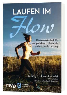Laufen-im-Flow, Csikszentmihalyi, Konzentration, glücklich, mehr Leistung