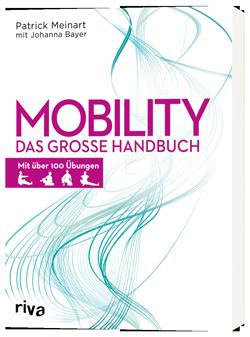 Mobility_Das-große-Handbuch_Patrick-Meinart_Johanna-Bayer