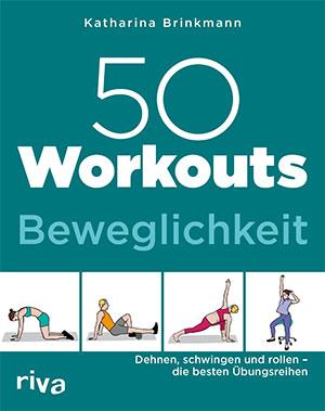 Beweglichkeit: Dehnen, schwingen und rollen – die besten Übungsreihen
